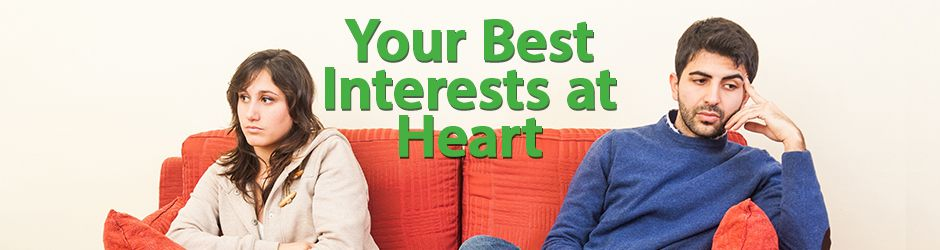 Your Best Interests at Heart | Upset Couple